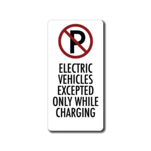 Ev Parking Only While Charging