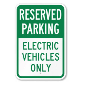Reserved Parking for Electric Vehicles Only Sign
